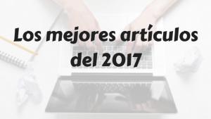 Los mejores artículos del 2017